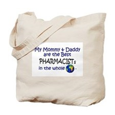 Best Pharmacists In The World Tote Bag