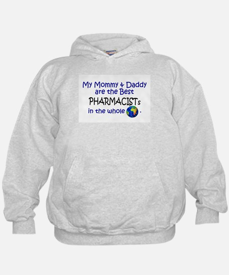 Best Pharmacists In The World Hoody
