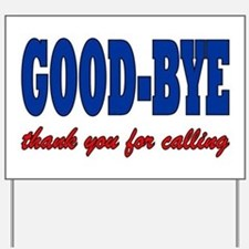 THANK YOU FOR CALLING Yard Sign