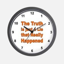 THE TRUTH IS JUST A LIE Wall Clock