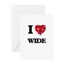 I love Wide Greeting Cards
