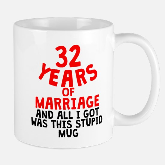 32 Years Of Marriage Mugs