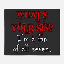 WHAT'S YOUR SIN Throw Blanket