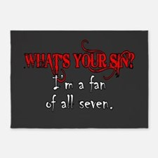 WHAT'S YOUR SIN 5'x7'Area Rug