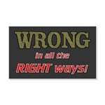 WRONG IN ALL THE RIGHT 20x12 Wall Decal
