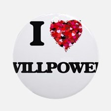 I love Willpower Ornament (Round)