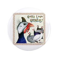Gotta Love Guineas! Button