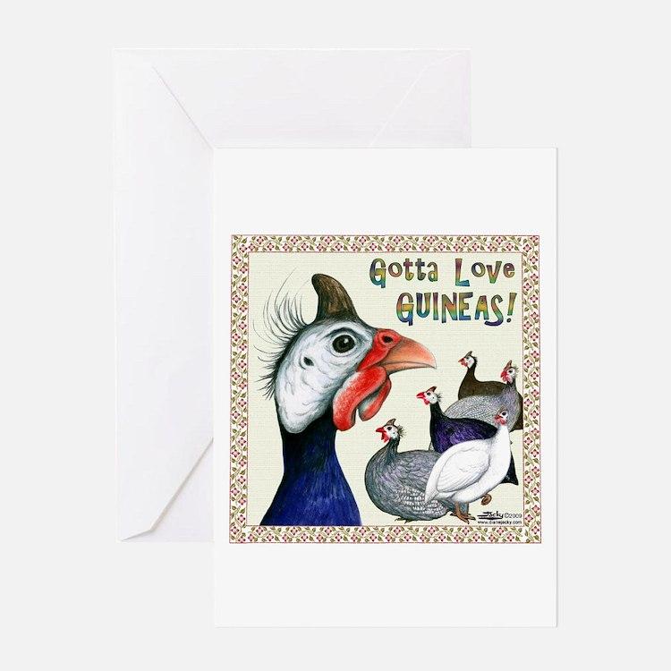 Gotta Love Guineas! Greeting Cards