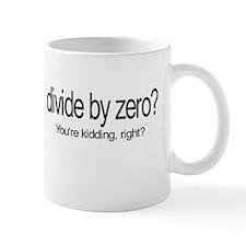 Divide by Zero? Mug