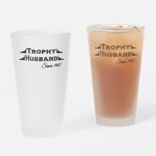 Trophy Husband Since 1982 Drinking Glass