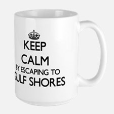 Keep calm by escaping to Gulf Shores Texas Mugs