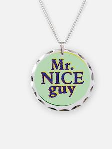 Mr. Nice Guy Necklace