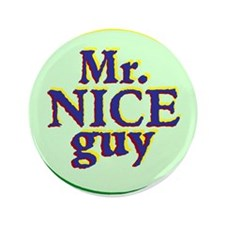 Mr. Nice Guy Button