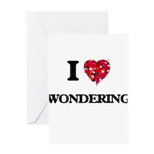 I love Wondering Greeting Cards