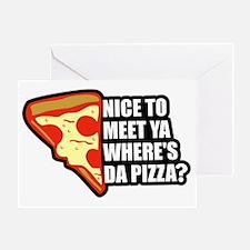 Where's Da Pizza Greeting Card