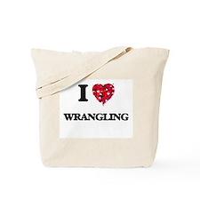 I love Wrangling Tote Bag