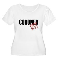 Off Duty Coroner T-Shirt