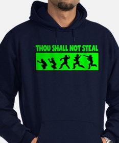 SHALL NOT STEAL Hoodie