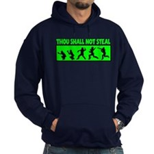 SHALL NOT STEAL Hoody
