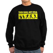 SHALL NOT STEAL Sweatshirt