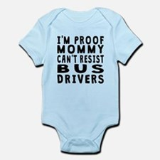 Proof Mommy Cant Resist Bus Drivers Body Suit