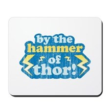 By the Hammer of Thor Mousepad