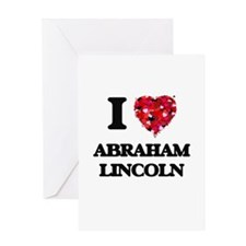 I love Abraham Lincoln Greeting Cards