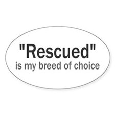 Rescued is My Breed Oval Decal