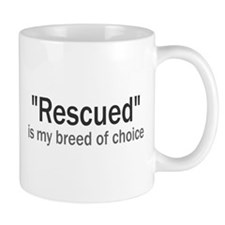 Rescued is My Breed Mug