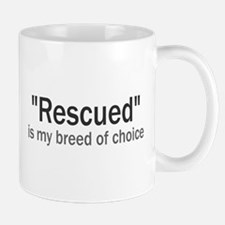 Rescued is My Breed Mug
