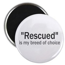 """Rescued is My Breed 2.25"""" Magnet (100 pack)"""