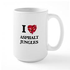 I love Asphalt Jungles Mugs