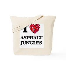I love Asphalt Jungles Tote Bag