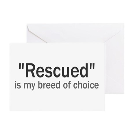 Rescued is My Breed Greeting Card