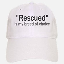 Rescued is My Breed Baseball Baseball Cap