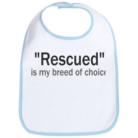 Rescued is My Breed Bib