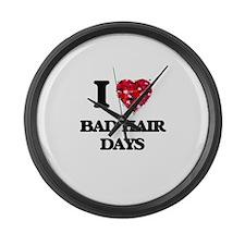 I love Bad Hair Days Large Wall Clock
