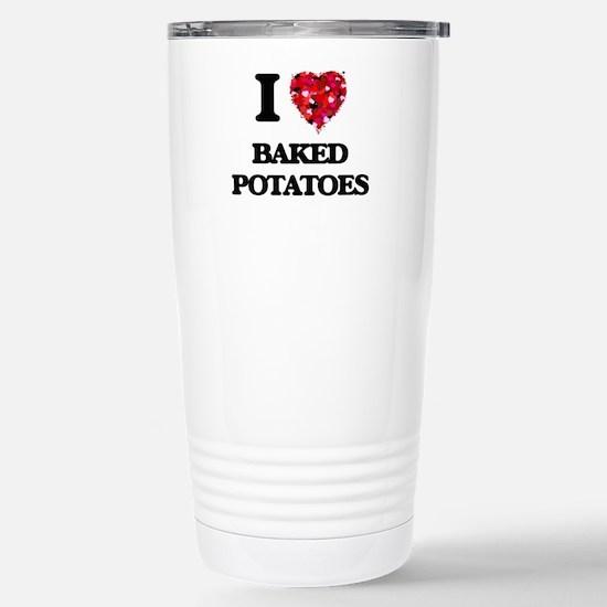 I love Baked Potatoes Stainless Steel Travel Mug