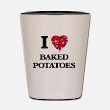 I love Baked Potatoes Shot Glass