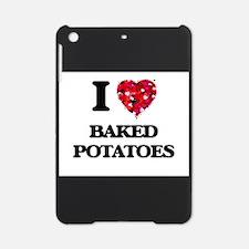 I love Baked Potatoes iPad Mini Case