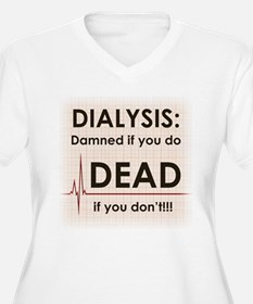 Dialysis-Damned.png T-Shirt