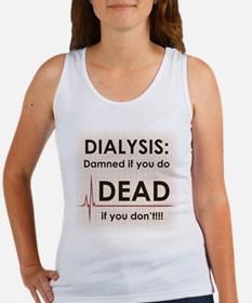 Dialysis-Damned.png Women's Tank Top