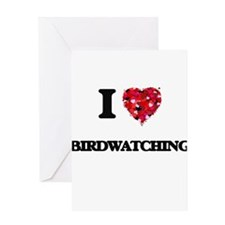 I love Birdwatching Greeting Cards
