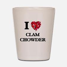 I love Clam Chowder Shot Glass