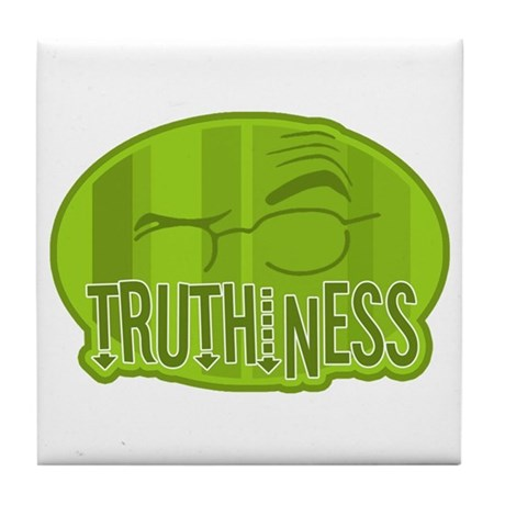 Truthiness 2 Tile Coaster