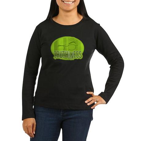 Truthiness 2 Women's Long Sleeve Dark T-Shirt