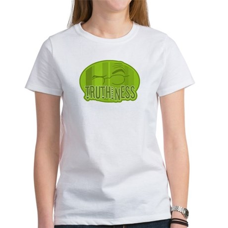 Truthiness 2 Women's T-Shirt