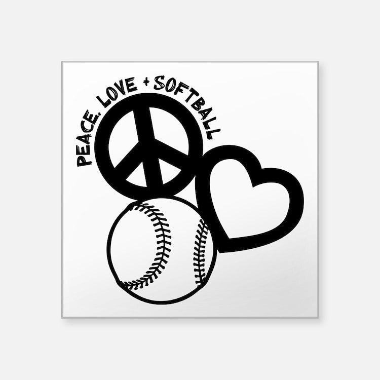 "PEACE-LOVE-SOFTBALL Square Sticker 3"" x 3"""