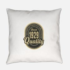 Satisfaction Guaranteed Best 1929 Quality Everyday