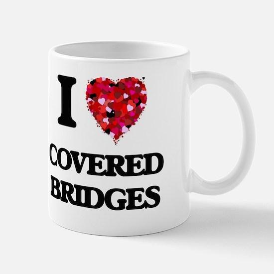 I love Covered Bridges Mug